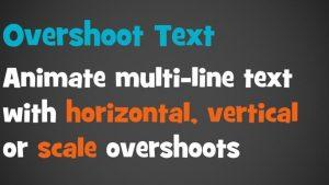 Overshoot Text