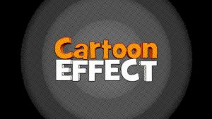 Cartoon Effect