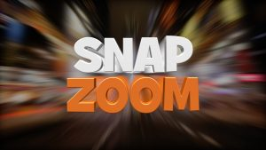Snap Zoom